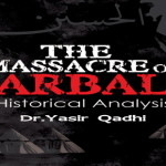 The Massacre of Karbala – A Historical Analysis