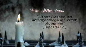 Fear Allah alone