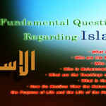 7 Fundamental Questions Regarding Islam